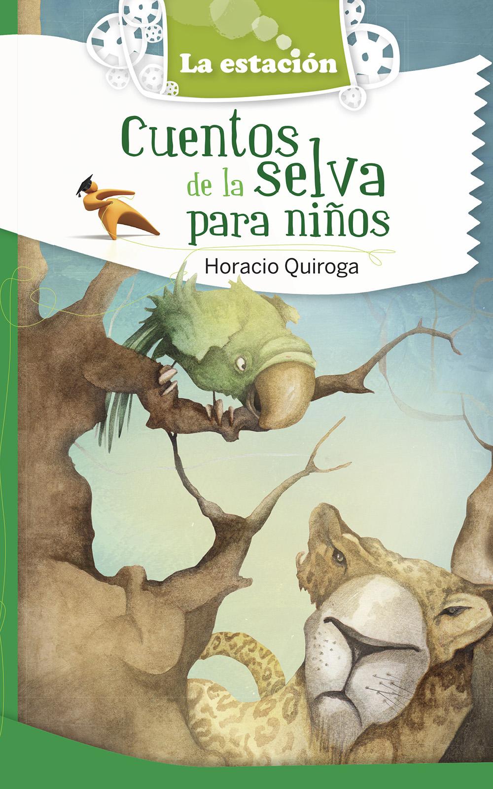 Cuentos De La Selva Estacion Editora