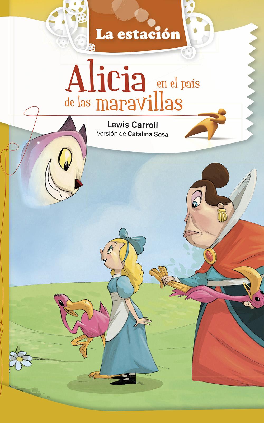 Alicia En El Pais De Las Maravillas Estacion Editora